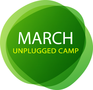 March Unplugged Camp